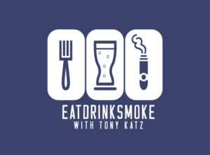 The logo for the Eat! Drink! Smoke! podcast, hosted by Tony Katz